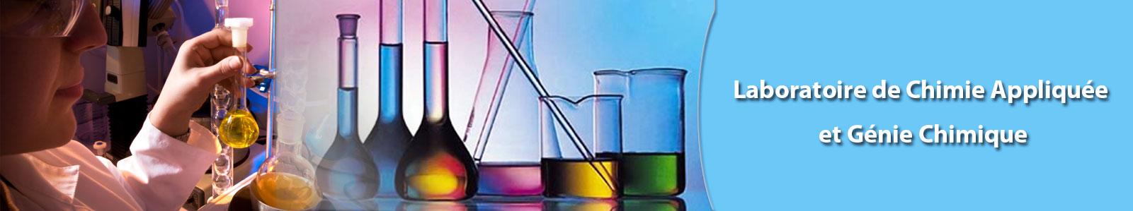Laboratoire de Chimie Appliquée et Génie Chimique